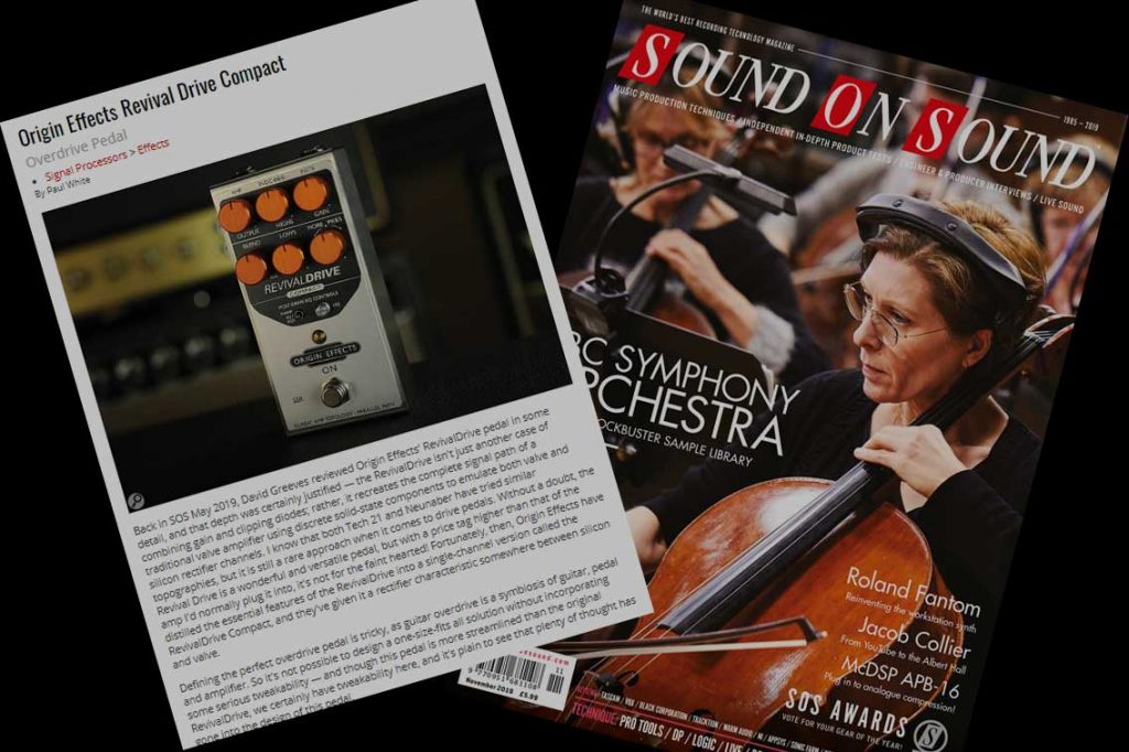 Sound On Sound Magazine review of the Origin Effects RevivalDRIVE Compact amp in a box effect pedal. Marshall Fender overdrive guitar tones